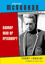 Danger Man or Prisoner? Patrick McGoohan