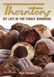 Thorntons – My Life in the Family Business